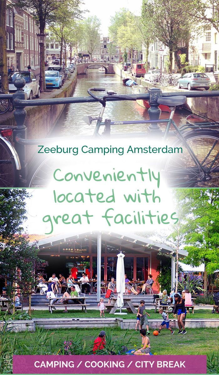 Camping near the city centre in Amsterdam - Camping Zeeburg - The Travelling Eagles