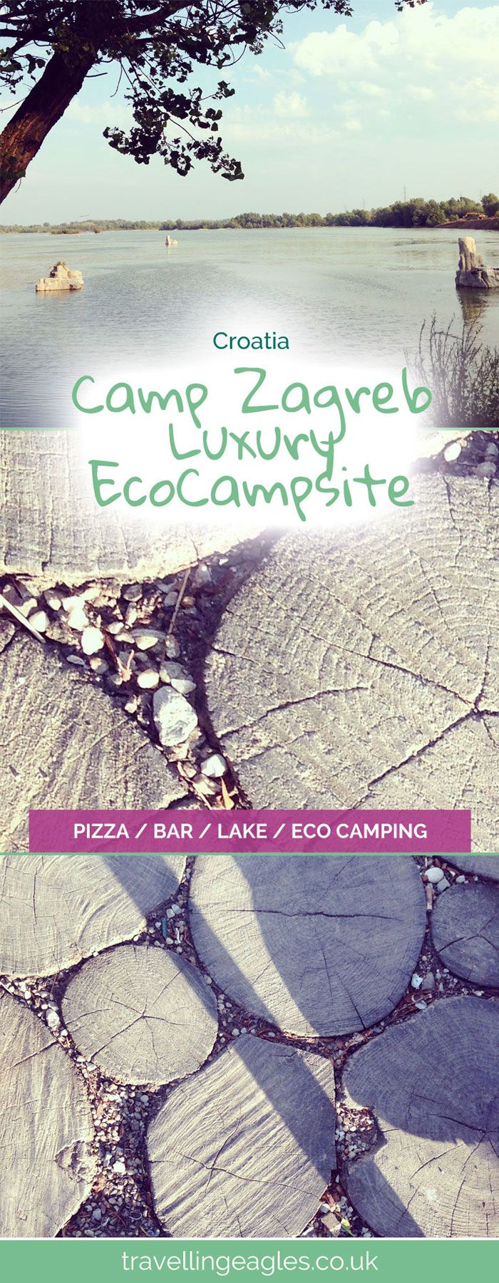 Camp Zagreb Luxury Eco Campsite - The Travelling Eagles